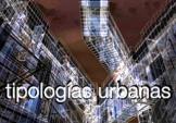 Nuevas Tipologías urbanas